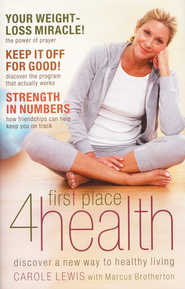 First Place 4 Health  -              By: Carole Lewis, First Place 4 Health