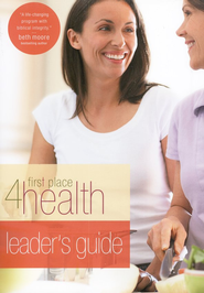 First Place 4 Health Leader's Guide  -     By: First Place 4 Health