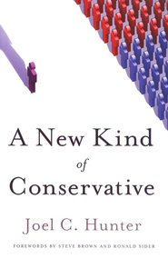 A New Kind of Conservative  -     By: Joel Hunter