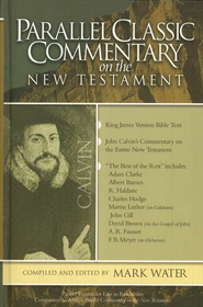 Parallel Classic Commentary on the New Testament  - Slightly Imperfect  -     By: John Calvin, Martin Luther, Charles Hodge