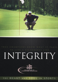 Integrity: True Champions Know What It Takes to Live a Victorious Life  -     By: Fellowship of Christian Athletes