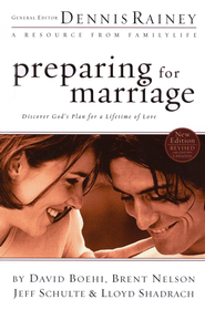 Preparing for Marriage, Updated Version   -     By: Dennis Rainey, David Boehi, Brent Nelson