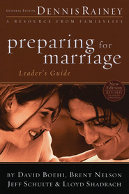 Preparing for Marriage Leader's Guide, updated   -     By: Dennis Rainey, David Boehi, Brent Nelson