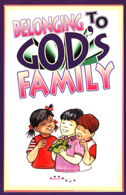 Belonging To God's Family  -              By: Pioneer Clubs
