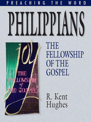 Philippians: The Fellowship of the Gospel - eBook  -     By: R. Kent Hughes
