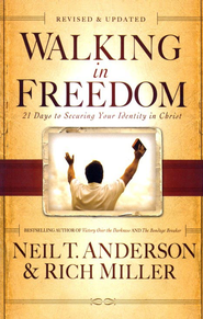 Walking in Freedom: 21 Days to Securing Your Identity in Christ  -     By: Neil T. Anderson, Rich Miller