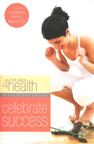 First Place 4 Health: Celebrate Success, Bible Study with   Scripture Memory CD   -     By: First Place 4 Health