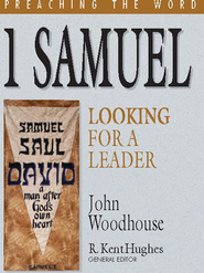 1 Samuel: Looking for a Leader - eBook  -     By: John Woodhouse