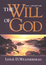 The Will of God   -     By: Leslie Weatherhead