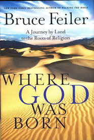 Where God Was Born  -     By: Bruce Feiler