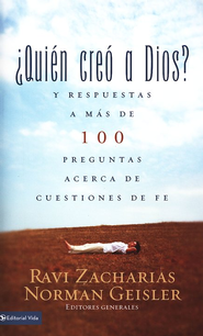 ¿Quién creó a Dios?   Who Made God?  -     By: Ravi Zacharias, Norman L. Geisler
