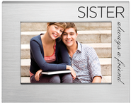 Sister, Always a Friend Photo Frame  -