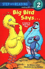 Step Into Reading, Level 2: Big Bird Says...   -     By: Sesame Street