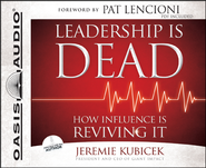 Leadership is Dead: How Influence is Reviving It Unabridged Audiobook on CD  -     By: Jeremie Kubicek