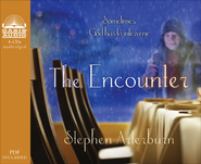 Encounter Unabridged Audiobook on CD  -              By: John Perry, Stephen Arterburn