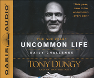 The One Year Uncommon Life Daily Challenge Unabridged Audiobook on CD  -     By: Tony Dungy & Nathan Whitaker
