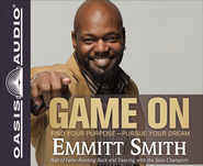 Game On: Find Your Purpose-Pursue Your Dream Unabridged Audiobook on CD  -     By: Emmitt Smith