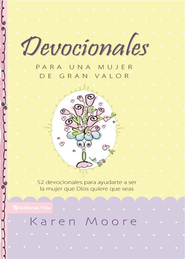 Promesas para una  Mujer de Gran Valor (Becoming a Woman of Worth Promise Book)  -     By: Karen Moore