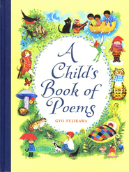 Child's Book of Poems  -     By: Gyo Fujikawa