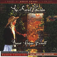 The Secret Garden - Focus on the Family Radio Theatre audiodrama on CD  -     By: Frances Hodgson Burnett