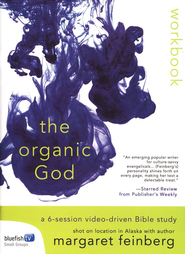 Organic God: Workbook  -              By: Margaret Feinberg