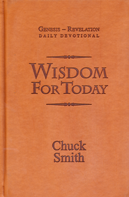 Wisdom For Today: Genesis-Revelation Daily Devotional   -     By: Chuck Smith