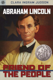 Abraham Lincoln: Friend of the People  -     By: Clara Ingram Judson