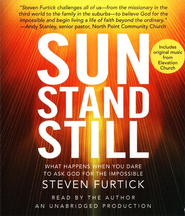 Sun Stand Still, Audio CD  -              By: Steven Furtick