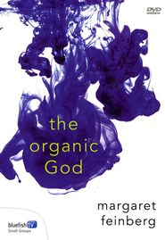 Organic God: DVDs  -     By: Margaret Feinberg