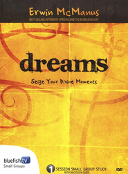Dreams: Seize Your Divine Moments DVD Curriculum  -     By: Erwin Raphael McManus