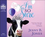 I'm So Sure--Unabridged Audiobook on CD   -              By: Jenny B. Jones