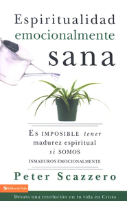 Espiritualidad Emocionalmente Sana  (Emotionally Healthy Spirituality)  -     By: Peter Scazzero