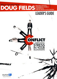Conflict, Leader's Guide  -     By: Doug Fields