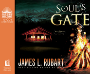 Soul's Gate Unabridged Audiobook on CD  -              By: James L. Rubart