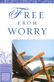 Free from Worry   -     By: Janet Wise