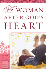 A Woman After God's Heart   -     By: Eadie Goodboy