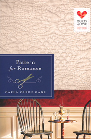 Pattern for Romance, Quilts of Love Series #9   -              By: Carla Olson Gade