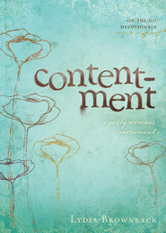 Contentment: A Godly Woman's Adornment - eBook  -     By: Lydia Brownback