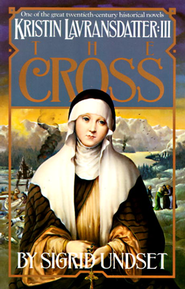 Kristin Lavransdatter Vol. 3: The Cross   -     By: Sigrid Undset