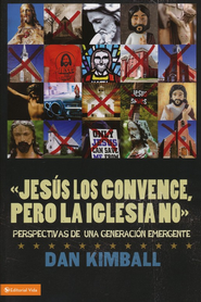 ellos les agrada Jes&#250s pero no la iglesia, They Like Jesus but Not the Church  -     By: Dan Kimball