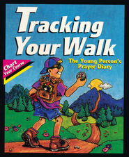 Tracking Your Walk: The Young Person's Prayer  Diary  -