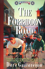 The Forbidden Road   -     By: Dave Gustaveson