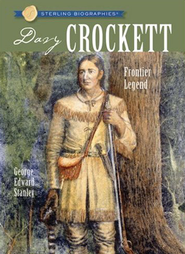 Sterling Biographies: Davy Crockett  -              By: George Edward Stanley