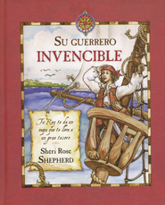 Su Guerrero Invencible  (His Mighty Warrior)  -     By: Sheri Rose Shepherd
