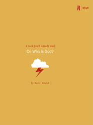 On Who Is God? - eBook  -     By: Mark Driscoll