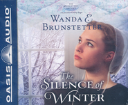 #2: The Silence of Winter Unabridged Audiobook on CD  -     By: Wanda E Brunstetter & Heather Henderson (Narrator)