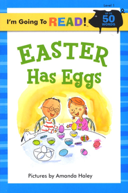 I'm Going to Read (Level 1): Easter Has Eggs  -     By: Amanda Haley