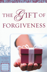 The Gift of Forgiveness  -     By: Eva Gibson
