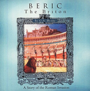 Beric the Briton, G.A. Henty MP3 Audiobook CDs Unabridged    -     By: G.A. Henty