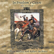 In Freedom's Cause -- MP3 Audio CDs Unabridged    -     By: G.A. Henty